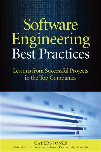 Software Engineering Best Practices Lessons from Successful Projects in the Top Companies  2010 edition cover