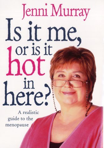 IS IT ME, OR IS IT HOT IN HERE? N/A edition cover