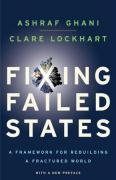 Fixing Failed States A Framework for Rebuilding a Fractured World  2009 edition cover