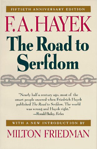 Road to Serfdom  50th (Anniversary) edition cover