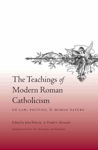 Teachings of Modern Roman Catholicism On Law, Politics, and Human Nature  2007 9780231142618 Front Cover