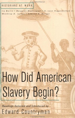 How Did American Slavery Begin?   1999 edition cover
