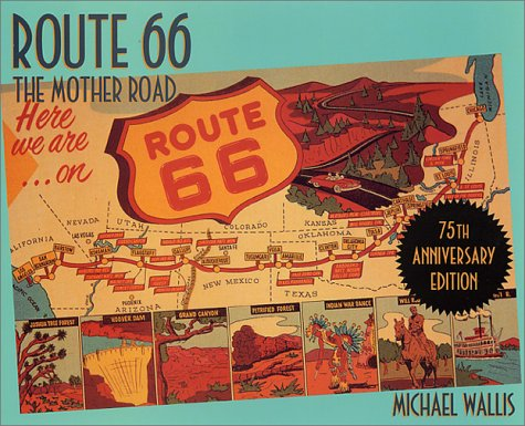 Route 66 The Mother Road 75th 2001 (Revised) edition cover