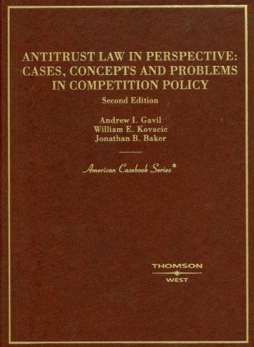 Antitrust Law in Perspective Cases, Concepts and Problems in Competition Policy 2nd 2008 (Revised) edition cover