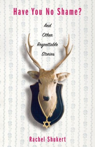 Have You No Shame? And Other Regrettable Stories  2008 edition cover