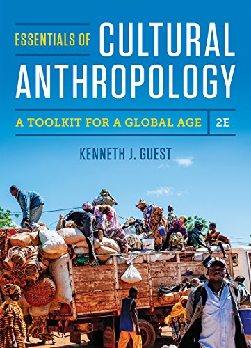 Essentials of Cultural Anthropology: A Toolkit for a Global Age 2nd 2017 9780393624618 Front Cover