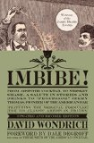 Imbibe! From Absinthe Cocktail to Whiskey Smash, a Salute in Stories and Drinks to Professor Jerry Thomas, Pioneer of the American Bar  2015 (Revised) edition cover