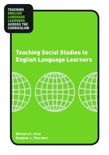 Teaching Social Studies to English Language Learners   2009 edition cover