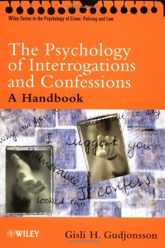 Psychology of Interrogations and Confessions A Handbook  2002 edition cover