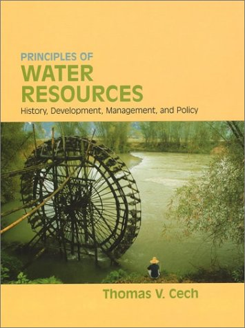 Principles of Water Resources History, Development, Management, and Policy  2003 edition cover