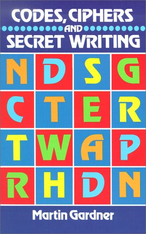 Codes, Ciphers and Secret Writing  Reprint  edition cover