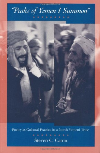 """Peaks of Yemen I Summon"" Poetry as Cultural Practice in a North Yemeni Tribe  1990 edition cover"