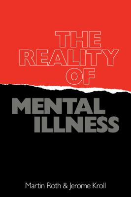 Reality of Mental Illness   1986 9780521337618 Front Cover
