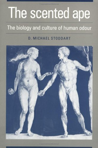 Scented Ape The Biology and Culture of Human Odour  1990 9780521395618 Front Cover