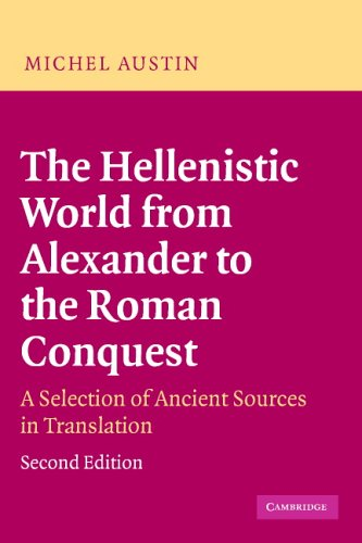Hellenistic World from Alexander to the Roman Conquest A Selection of Ancient Sources in Translation 2nd 2006 (Revised) edition cover