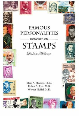 Famous Personalities Honored on Stamps Links to Medicine N/A 9780533163618 Front Cover