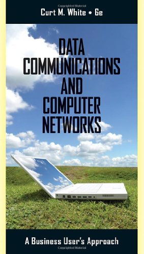Data Communications and Computer Networks A Business User's Approach 6th 2011 edition cover