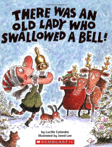There Was an Old Lady Who Swallowed a Bell!   2009 9780545043618 Front Cover