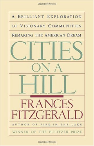 Cities on a Hill A Journey Through Contemporary American Culture  1987 edition cover