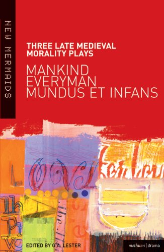 Three Late Medieval Morality Plays Mankind/Everyman/Mundus et Infans  2002 edition cover