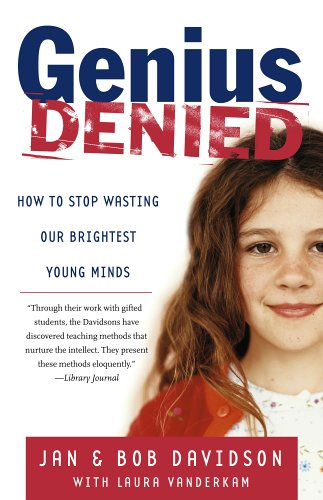 Genius Denied How to Stop Wasting Our Brightest Young Minds  2005 edition cover