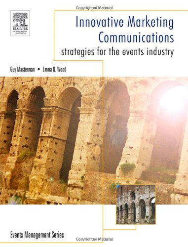 Innovative Marketing Communications Strategies for the Events Industry  2006 edition cover