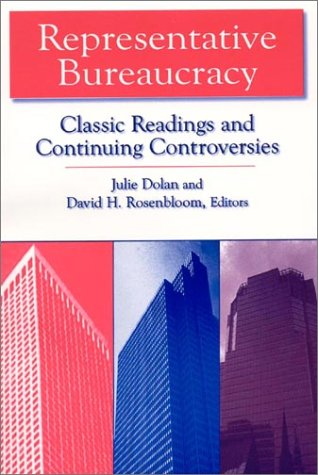 Representative Bureaucracy Classic Readings and Continuing Controversies  2003 edition cover