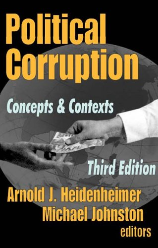 Political Corruption Concepts and Contexts 3rd 2002 edition cover