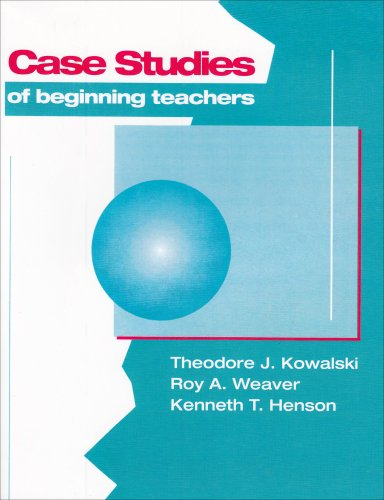 Case Studies of Beginning Teachers  5th 1994 edition cover