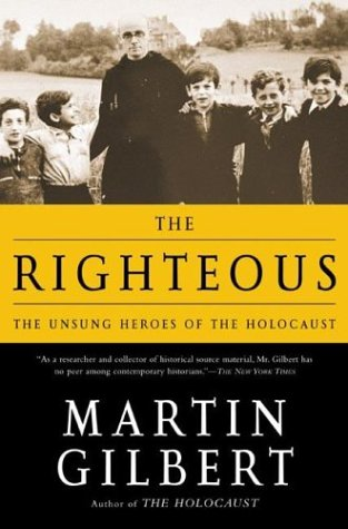 Righteous The Unsung Heroes of the Holocaust Revised  edition cover