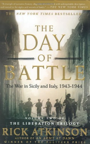 Day of Battle The War in Sicily and Italy, 1943-1944 N/A edition cover