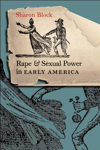 Rape and Sexual Power in Early America   2006 edition cover