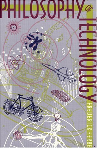 Philosophy of Technology   1995 (Reprint) edition cover