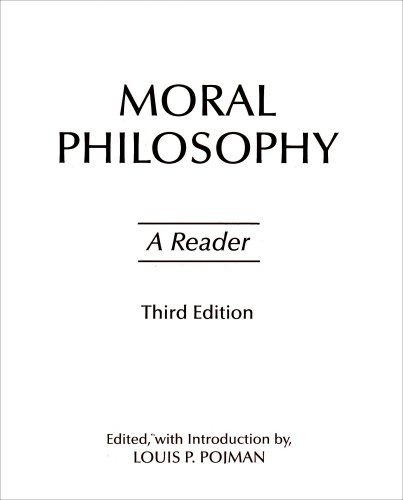 Moral Philosophy A Reader 3rd 2003 (Revised) edition cover