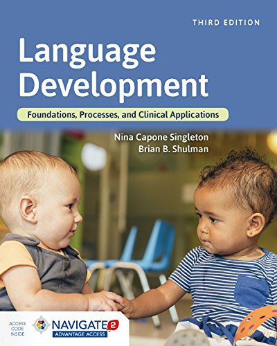 Language Development Foundations, Processes, and Clinical Applications  3rd 2020 (Revised) 9781284129618 Front Cover