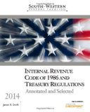 South-Western Federal Taxation: Internal Revenue Code of 1986 and Treasury Regulations, Annotated and Selected 2014 31st 2013 9781285180618 Front Cover