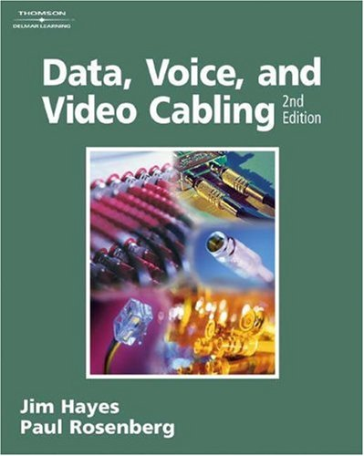Data, Voice, and Video Cabling  2nd 2005 (Revised) edition cover