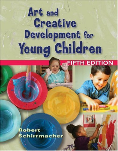 Art and Creative Development for Young Children  5th 2006 (Revised) edition cover