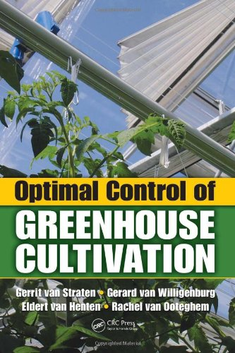 Optimal Control of Greenhouse Cultivation   2010 edition cover