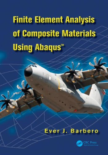 Finite Element Analysis of Composite Materials Using Abaqus   2013 edition cover