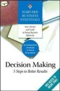 Decision Making 5 Steps to Better Results  2005 edition cover