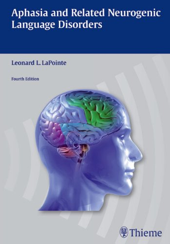 Aphasia and Related Neurogenic Language Disorders  4th 2011 edition cover