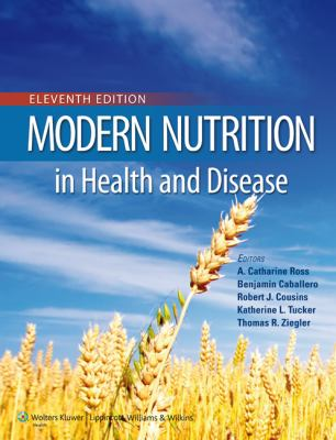 Modern Nutrition in Health and Disease  11th 2014 (Revised) edition cover