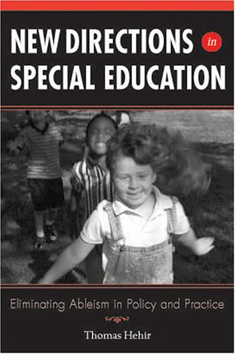 New Directions in Special Education Eliminating Ableism in Policy and Practice  2005 edition cover