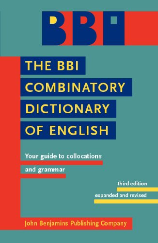 BBI Combinatory Dictionary of English Your Guide to Collocations and Grammar 3rd 2009 (Revised) edition cover