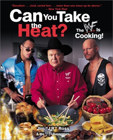 Can You Take the Heat? The WWE Is Cooking! N/A 9780060987619 Front Cover