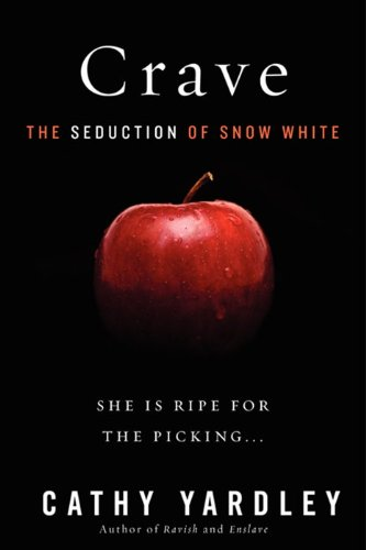Crave The Seduction of Snow White N/A edition cover