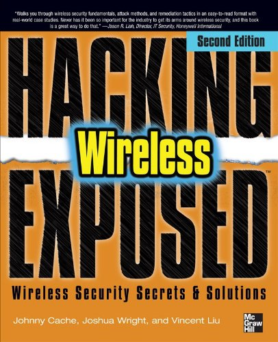 Hacking Exposed - Wireless Wireless Security Secrets and Solutions 2nd 2010 edition cover