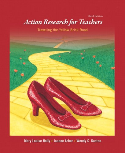 Action Research for Teachers Traveling the Yellow Brick Road 3rd 2009 edition cover