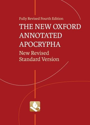 New Oxford Annotated Apocrypha  4th 2010 9780195289619 Front Cover